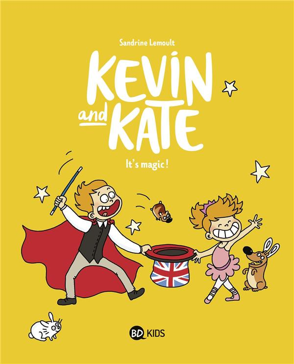 Kevin and Kate T.4 ; it's magic !