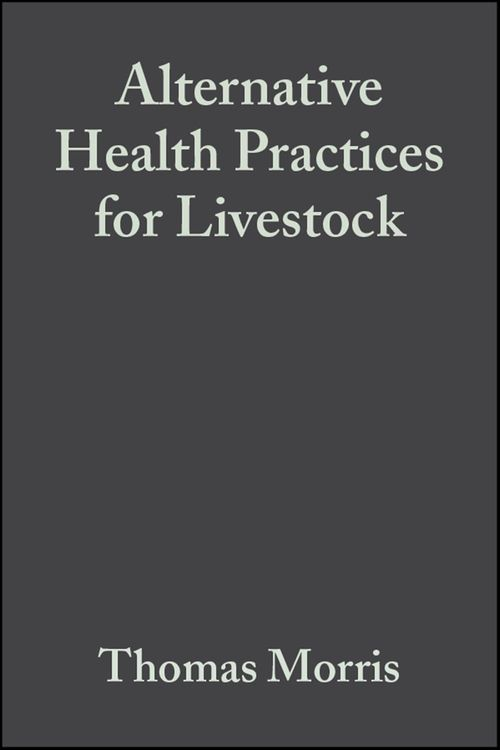 Alternative Health Practices for Livestock