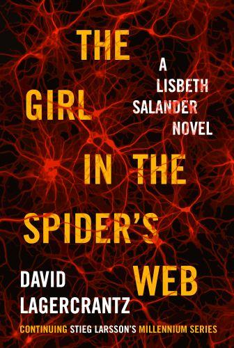 THE GIRL IN THE SPIDER''S WEB - MILLENIUM: BOOK 4