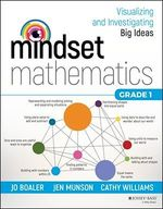 Vente Livre Numérique : Mindset Mathematics: Visualizing and Investigating Big Ideas, Grade 1  - Cathy Williams - Jo Boaler - Jen Munson