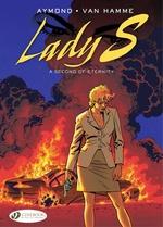 Vente Livre Numérique : Lady S. - Volume 6 - A Second of Eternity  - Jean Van Hamme