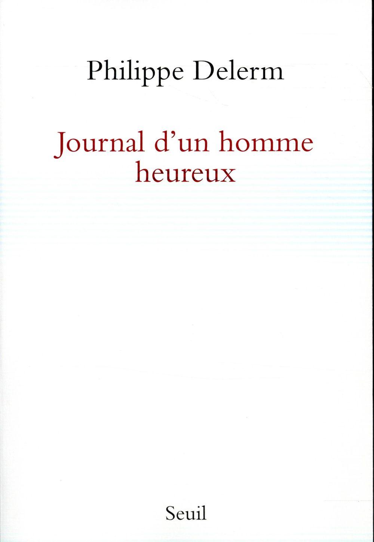 Journal d'un homme heureux