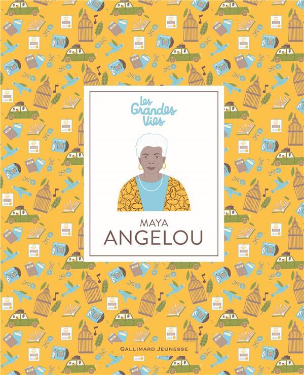 Les grandes vies ; Maya Angelou