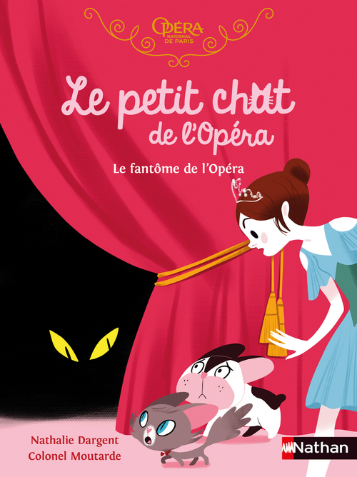 Le petit chat de l'opéra ; le fantôme de l'opéra
