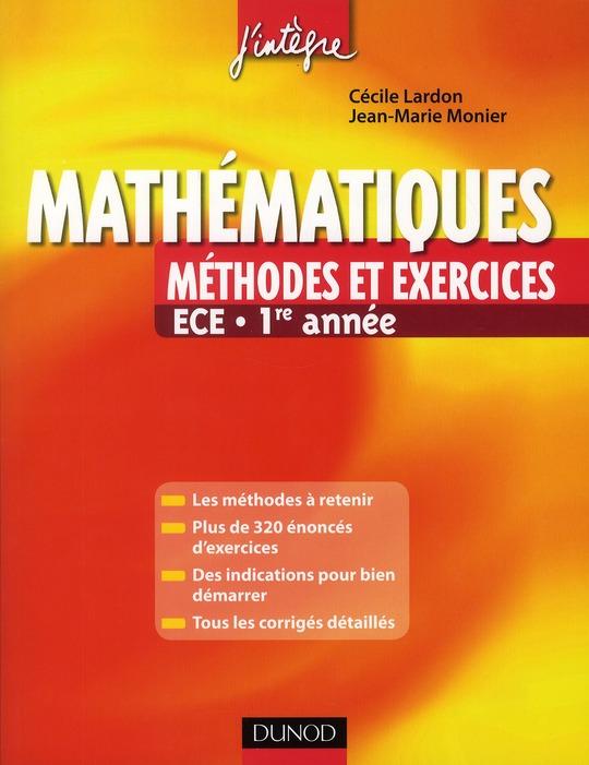 Mathématiques ; ECE 1ère année ; méthodes et exercices