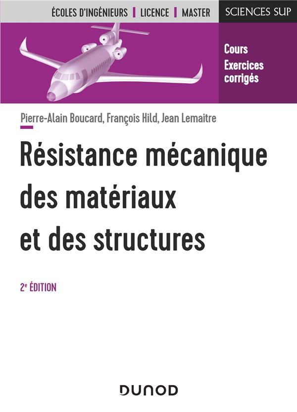 Résistance mécanique des matériaux et des structures (2e édition)