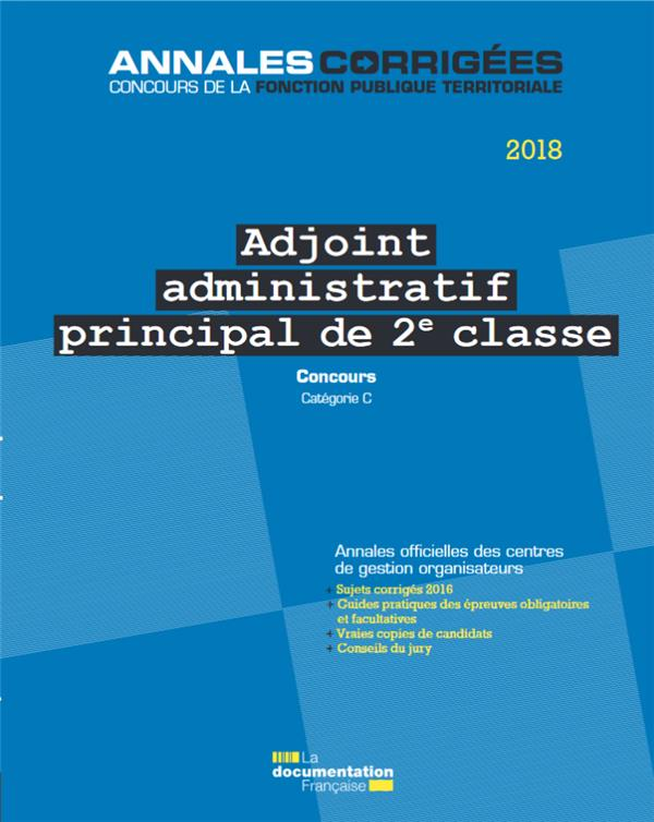 Adjoint administratif principal 2e classe 2018 ; concours externe, interne, catégorie C