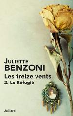 Les Treize vents - Tome 2  - Juliette Benzoni