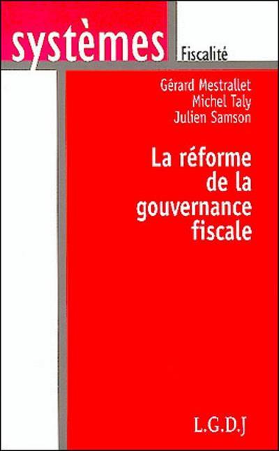La Reforme De La Gouvernance Fiscale