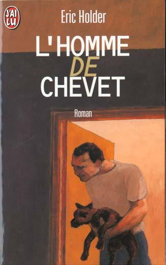 L'homme de chevet - - roman