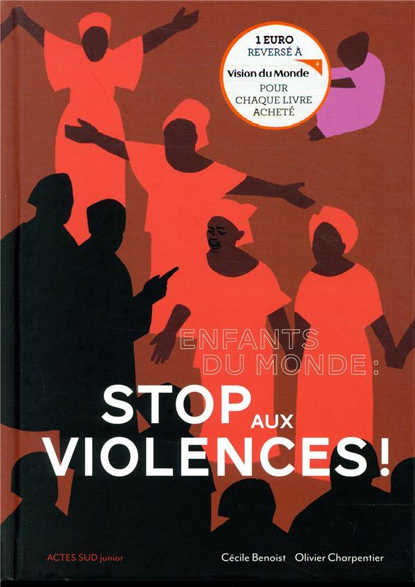 Enfants du monde : stop aux violences !