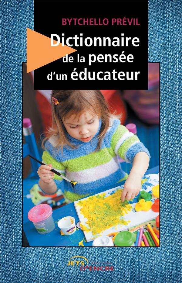 Dictionnaire de la pensée d'un éducateur