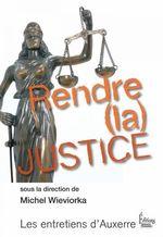 Vente Livre Numérique : Rendre (la) justice  - Michel WIEVIORKA