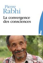 Vente EBooks : La convergence des consciences  - Pierre Rabhi