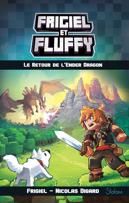 Frigiel et Fluffy (T1) : Le Retour de l'Ender Dragon - Lecture roman jeunesse aventures Minecraft - Dès 8 ans