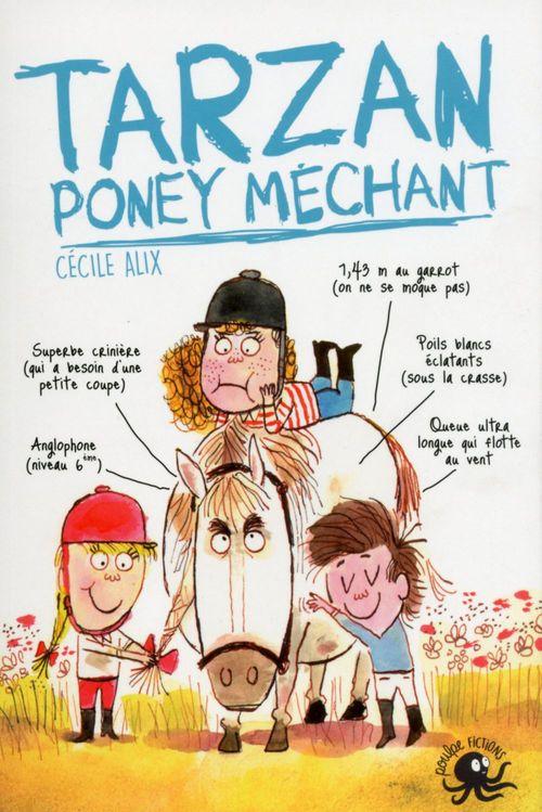 Tarzan, poney méchant - Lecture roman jeunesse humour cheval - Dès 8 ans