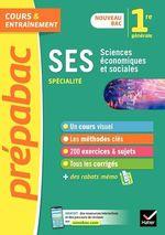 SES 1re générale (spécialité) - Prépabac  - Franck Rimbert - Denis Martin - Sylvie Godineau - Celine Le Feuvre - Collectif