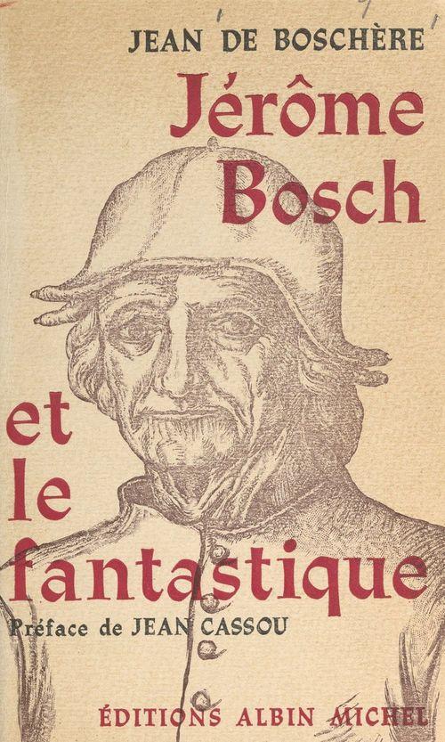 Jérôme Bosch et le fantastique