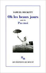 Vente EBooks : Oh les beaux jours, suivi de Pas moi  - Samuel BECKETT