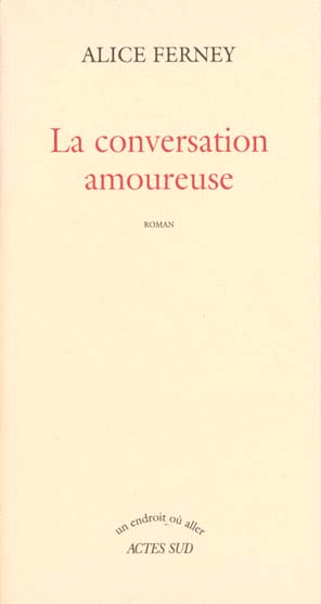Conversation amoureuse (la)
