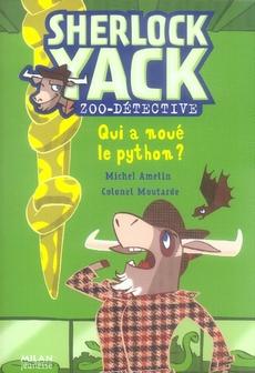 Sherlock Yack t.5 ; qui a noué le python ?
