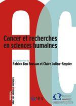 Vente EBooks : Cancer et recherches en sciences humaines  - Patrick Ben Soussan - CLAIRE JULIAN-REYNIER