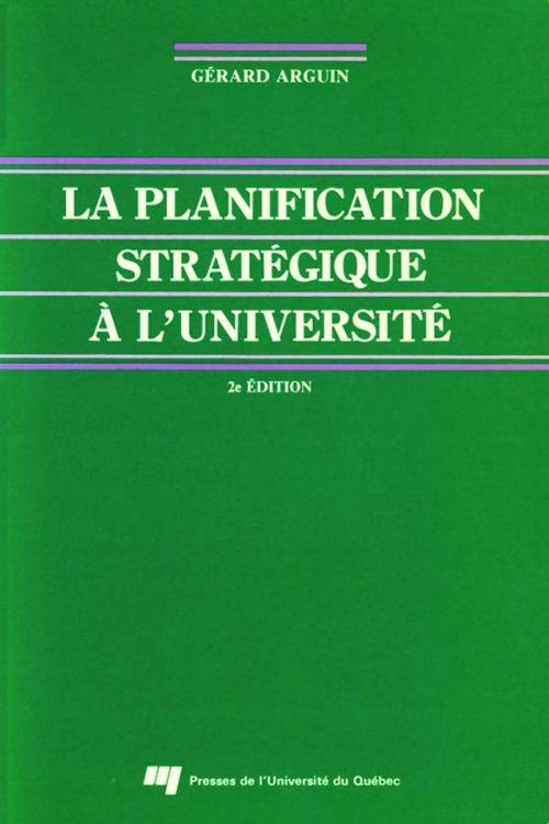 La planification stratégique à l'université (2e édition)