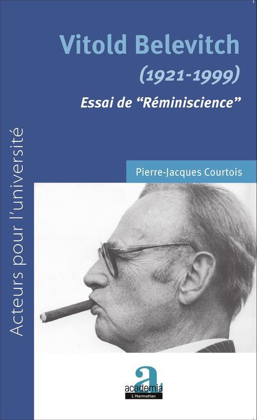Vitold Belevitch ; 1921-1999 ; essai de réminiscience