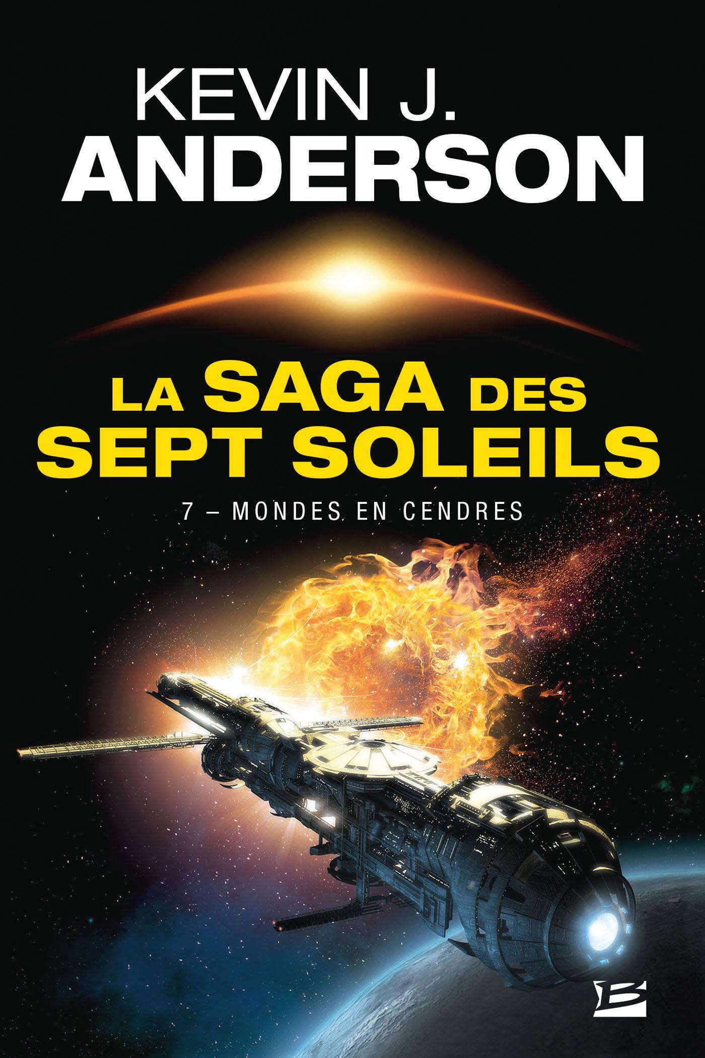 La saga des sept soleils T.7 ; mondes en cendres