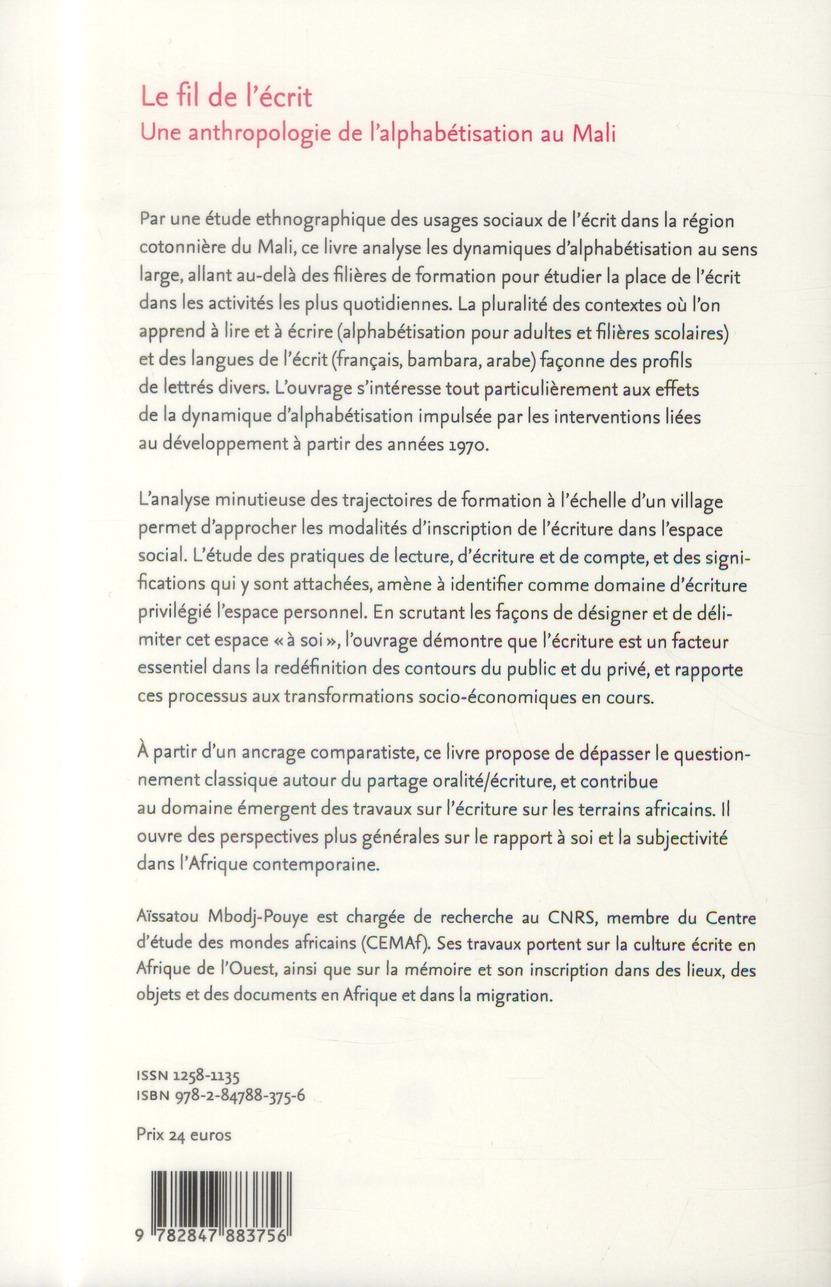Le fil de l'ecrit. une anthropologie de l'alphabetisation au mali