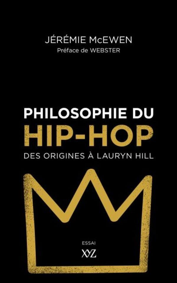 Philosophie du hip-hop ; des origines à Lauryn Hill