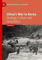 China´s War in Korea  - Xiaobing Li
