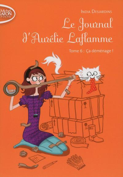 Le journal d'Aurélie Laflamme T.6 ; ça déménage !
