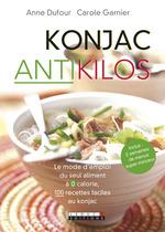 Vente EBooks : Konjac antikilos  - Anne Dufour - Carole Garnier