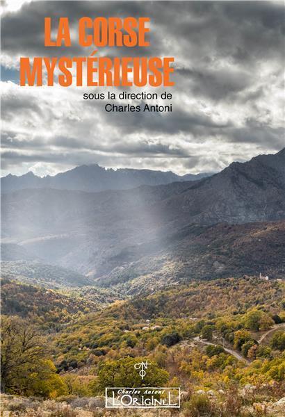 LA CORSE MYSTERIEUSE (EDITION 2018)