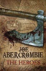Vente EBooks : The Heroes  - Joe Abercrombie
