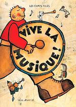 Couverture de Vive La Musique !