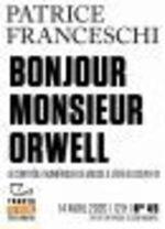 Vente EBooks : Tracts de Crise (N°45) - Bonjour, monsieur Orwell  - Patrice Franceschi