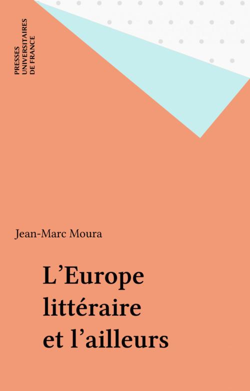 L'Europe littéraire et l'ailleurs