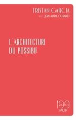 Vente Livre Numérique : L'architecture du possible  - Tristan Garcia