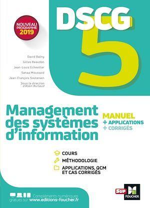 DSCG 5 - Management des systèmes d'information - Manuel et applications