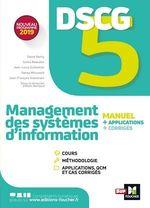 DSCG 5 - Management des systèmes d'information - Manuel et applications  - David Balny - Gilles Beaudon - . Collectif - Jean-Francois Soutenain - Sanaa Moussaid - Jean-Louis Echeviller
