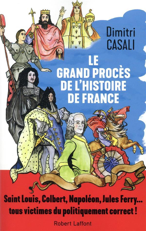 Le grand procès de l'histoire de France