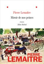 Vente Livre Numérique : Miroir de nos peines  - Pierre Lemaitre