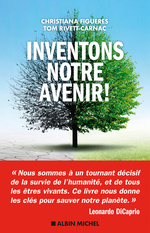 Inventons notre avenir !  - Christiana Figueres - Tom Rivett-Carnac