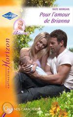 Vente EBooks : Pour l'amour de Brianna (Harlequin Horizon)  - Raye Morgan