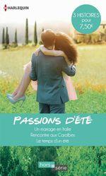 Vente Livre Numérique : Passions d'été  - Lucy Gordon - Emma Goldrick - Jessica Hart