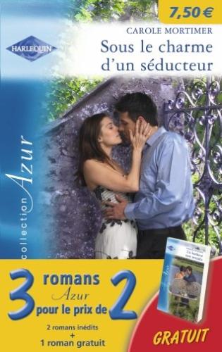 Sous Le Charme D'Un Seducteur ; Passion A Athenes ; Un Bonheur Tant Attendu