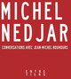 Tout est poupée : conversations avec Jean-Michel Bouhours  - Michel Nedjar