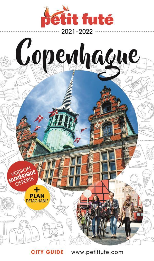 GUIDE PETIT FUTE ; CITY GUIDE ; Copenhage (édition 2021/2022)